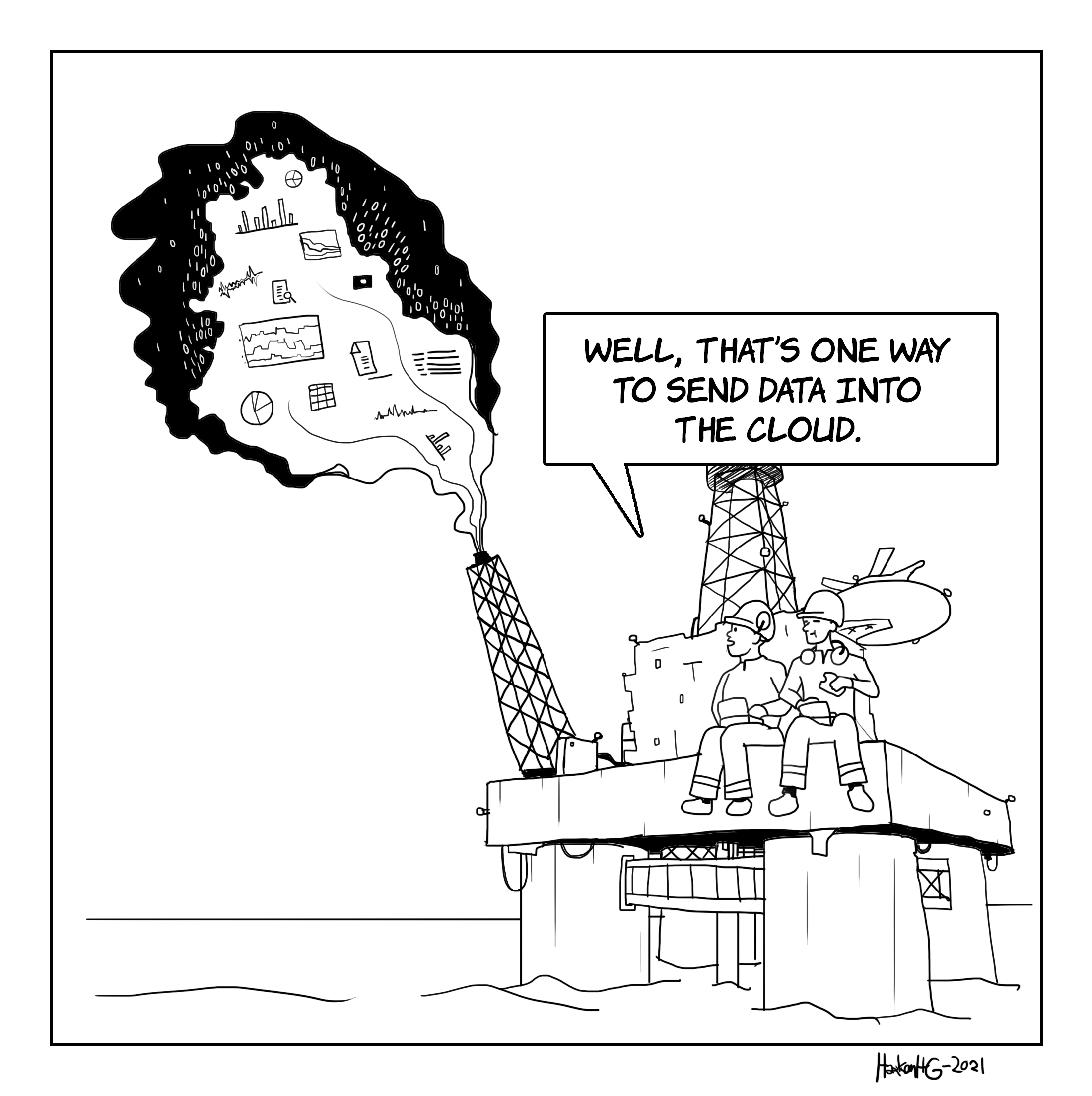 Comic - Well that's one way to send data into the cloud