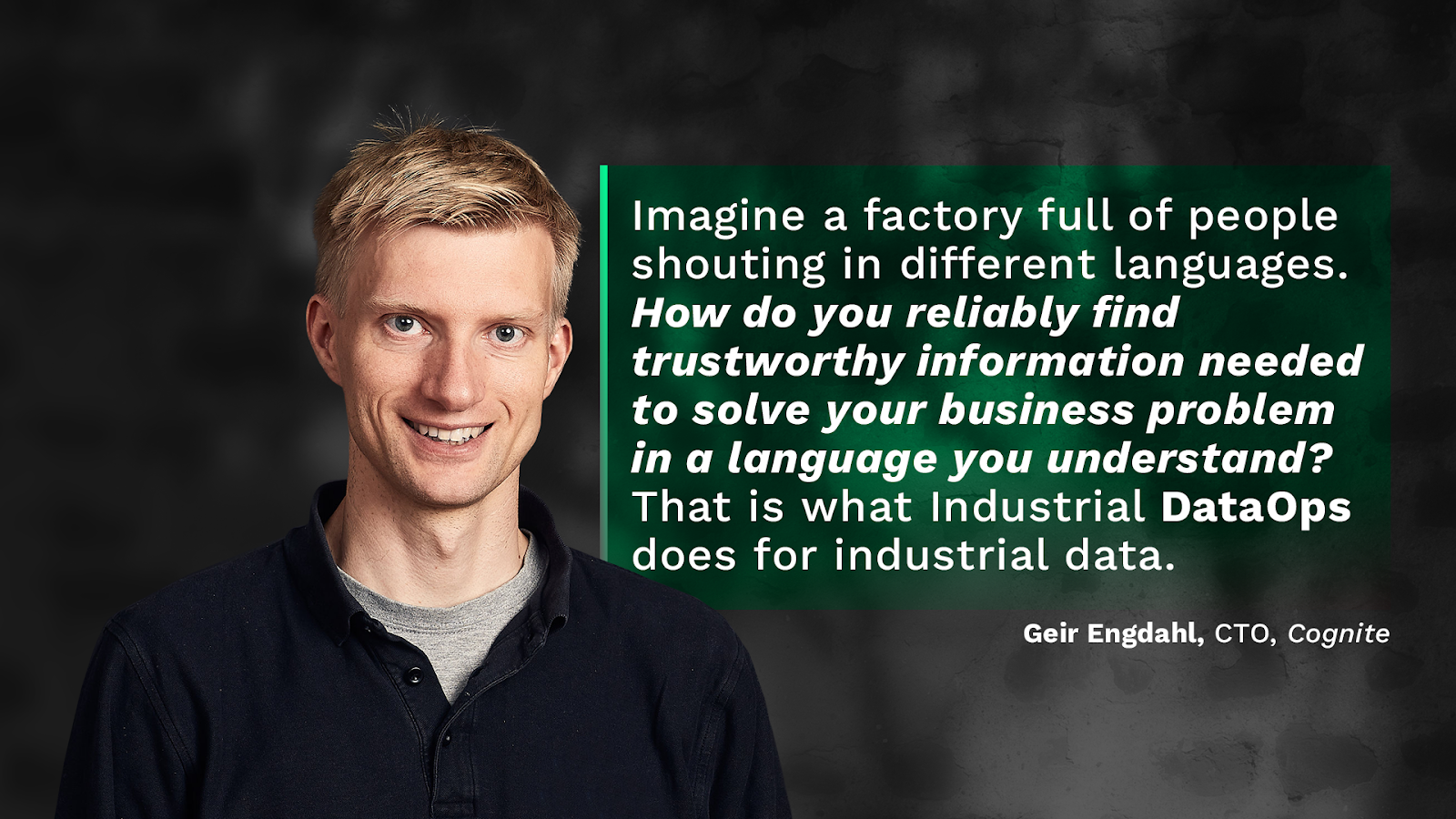 Cognite co-founder and CTO Geir Engdahl