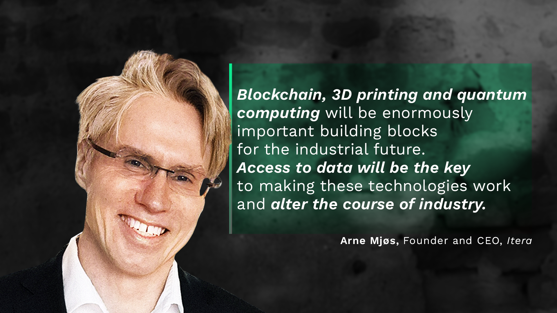 Itera CEO has his eye on these emerging industrial IT trends